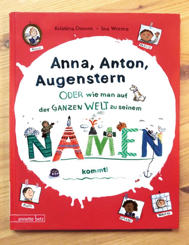 Anna, Anton, Augenstern, Kristina Dumas, Annette Betz Verlag