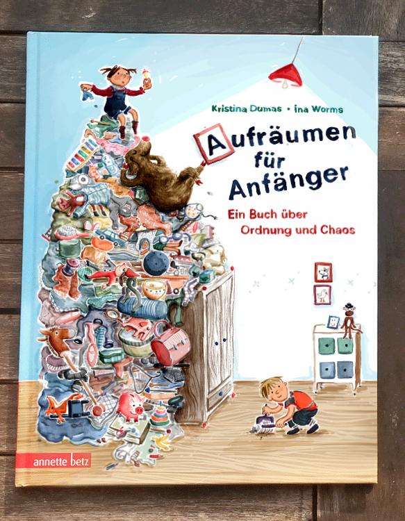 Aufräumen für Anfänger, Kristina Dumas, Annette Betz Verlag