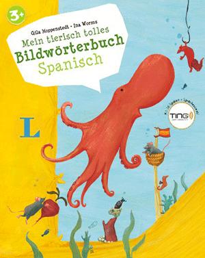 Mein tierisch tolles Bildwörterbuch Spanisch